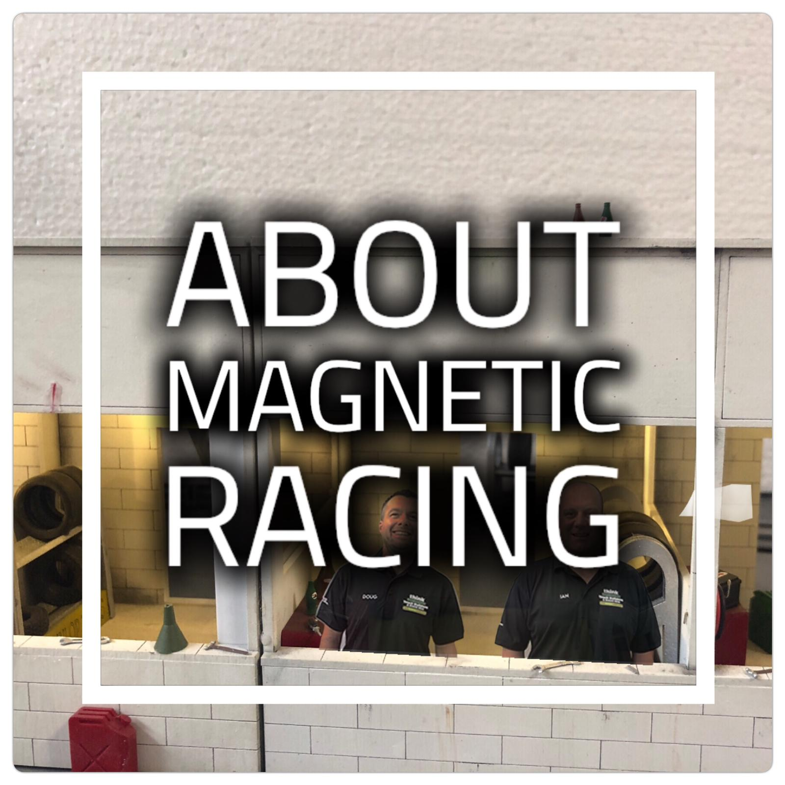 About Magnetic Racing